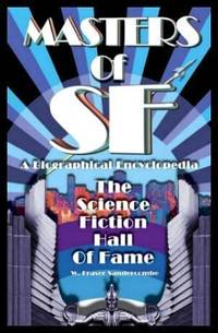MASTERS OF SF - The Science Fiction Hall of Fame - A Biographical Encyclopedia