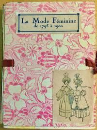 LA MODE FEMININE 1795-1900