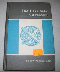 The Dark Mile (The New Windmill Series)