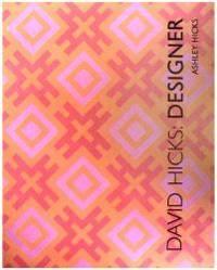 David Hicks: Designer by Ashley Hicks - 2002-06-08