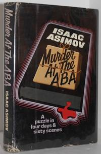 Murder at the ABA by Isaac Asimov - 1st Edition - 1976 - from Genesee Books and Biblio.com