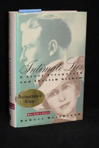 Intimate Lies; F. Scott Fitzgerald and Sheilah Graham; Her Son's Story