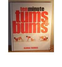 10 Minute Tums and Bums