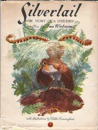 Silvertail: The Story of a Lyrebird