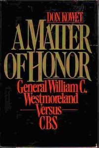 image of A Matter Of Honor General William C. Westmoreland Versus CBS