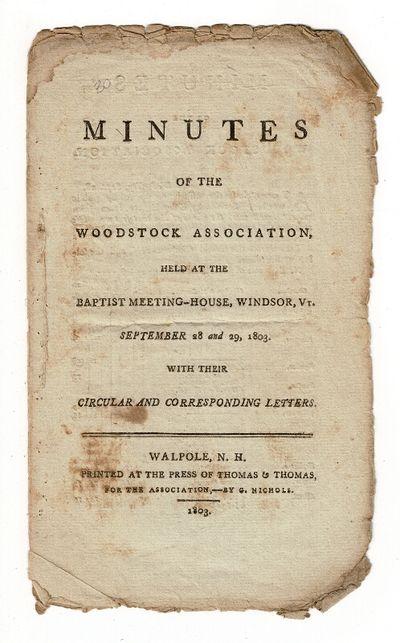 Walpole, N.H.: printed at the press of Thomas & Thomas, for the Association, - by G. Nichols, 1803. ...