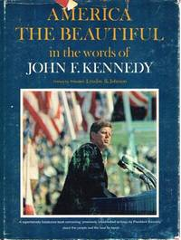 image of America the Beautiful In the words of John F. Kennedy
