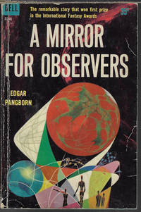 A MIRROR FOR OBSERVERS by  Edgar Pangborn - Paperback - First Edition - 1958 - from Books from the Crypt (SKU: RQ03)