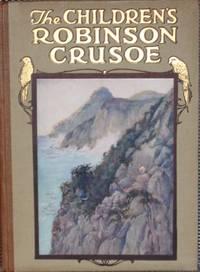 THE CHILDREN'S ROBINSON CRUSOE