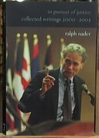 In Pursuit of Justice; Collected Writings 2000-2003