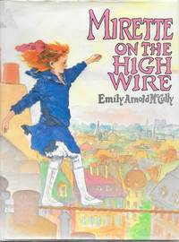 image of Mirette on the High Wire (CALDECOTT MEDAL BOOK)
