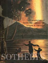 The Magnificent Scientific Library of Joseph A. Freilich, New York, Sotheby's, January 10 and 11, 2001 (Sale 7585)