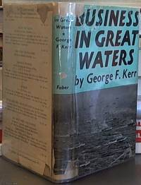 image of Business in Great Waters the War History of the P. & O. 1939-1945