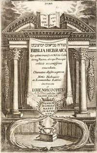 Biblia Hebraica Cum optimis impressis & Manuscriptis