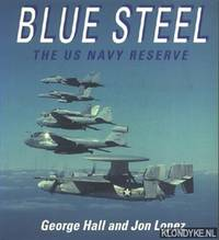 Blue Steel, The US Navy reserve