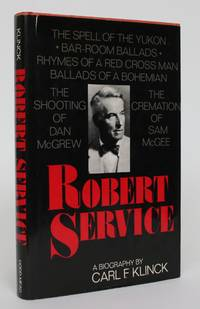 image of Robert Service: A Biography