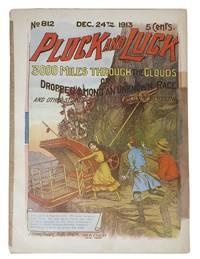 """3000 MILES THROUGH The CLOUDS or Dropped Among an Unknown Race.  """"Pluck and Luck. Stories of Adventure.""""  No. 812.  Dec 24th, 1913"""
