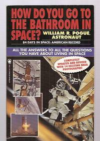 image of HOW DO YOU GO TO THE BATHROOM IN SPACE? [ALL THE ANSWERS TO ALL THE  QUESTIONS YOU HAVE ABOUT LIVING IN SPACE]