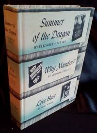 Summer of the Dragon; Why Murder?; Live Bait