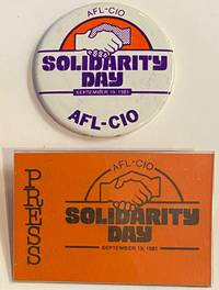 AFL-CIO / Solidarity Day / September 19, 1981 [pinback button and press pass]