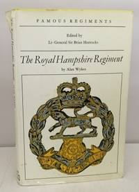 The Royal Hampshire Regiment  (Famous Regiments)