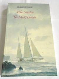The Misty Islands by Miles Smeeton - Paperback - 1989 - from ThriftBooks and Biblio.co.uk