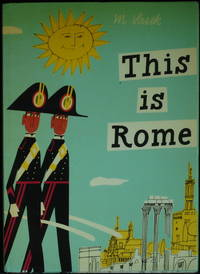 This Is Rome by Sasek Miroslav - Hardcover - 1976 - from Mammy Bears Books (SKU: mbb003043)
