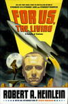image of FOR US, THE LIVING: A Comedy of Customs