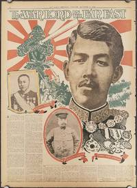 The Warlord in the Far East.  Admiral Togo.  Gen. S. Kusunose.  Japan's Young Emperor.