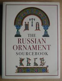 The Russian Ornament Sourcebook 10th - 16th Centuries.