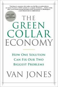 image of The Green Collar Economy : How One Solution Can Fix Our Two Biggest Problems
