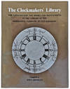 View Image 1 of 3 for The Clockmakers' Library; The Catalogue of the Books and Manuscripts in the Library of the Worshipfu... Inventory #EEG1033