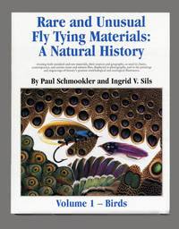 Rare And Unusual Fly Tying Materials: A Natural History, Volume 1 - Birds   - 1st Edition/1st...