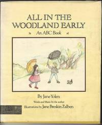 ALL IN THE WOODLAND EARLY An ABC Book