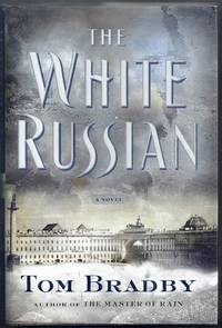 The White Russian. A Novel