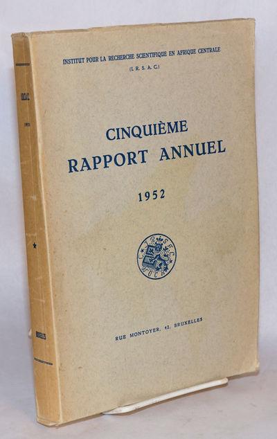 Brussells: Institut Pour la Recherche Scientifique en Afrique Centrale, 1955. 377p., 6.5x9.5 inches,...