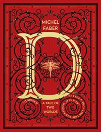 D (A Tale of Two Worlds): A modern-day Dickensian fable