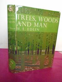 New Naturalist No.  32 TREES, WOODS AND MAN.