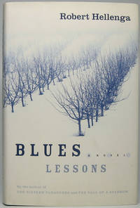 Blues Lessons by  Robert HELLENGA - Signed First Edition - 2002 - from Main Street Fine Books & Manuscripts, ABAA (SKU: 44517)