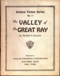 THE VALLEY OF THE GREAT RAY: Science Fiction Series #11