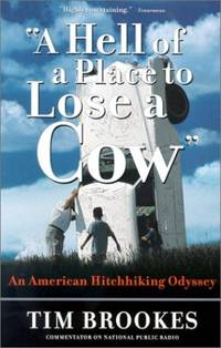 A Hell of a Place to Lose a Cow: My American Hitchhiking Odyssey