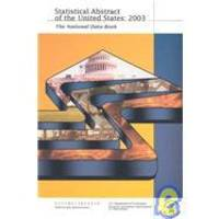 Statistical Abstract of the United States, 2003: The National Data Book