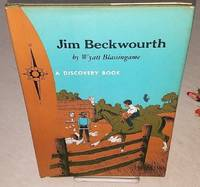 JIM BECKWOURTH Black Trapper and Indian Chief