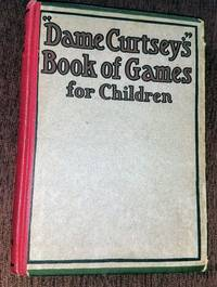 DAME CURTSEY'S  BOOK OF GUESSING CONTESTS