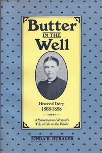 image of Butter in the Well: A Scandinavian Woman's Tale of Life on the Prairie (signed)