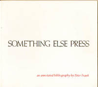 Something Else Press__an annotated bibliography by Peter Frank