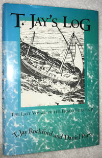 T. Jay's Log ~ The Last Voyage of the Frisco Felucca II