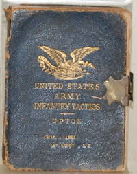 INFANTRY TACTICS DOUBLE AND SINGLE RANK. Adapted to American Topography  and Improved Fire-Arms