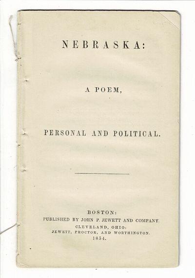Boston: published by John P. Jewett and Company. Cleveland, Ohio: Jewett, Proctor, and Worthington, ...