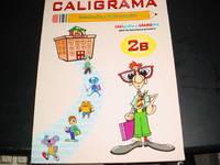 Caligrama Practicas Introduccion a Letra Cursiva 2B